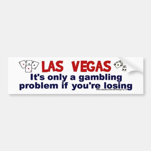 Vegas and Gambling... Bumper Stickers