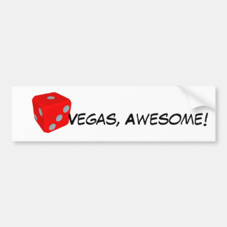 Vegas, Awesome! Quote/ Dice Bumper Sticker