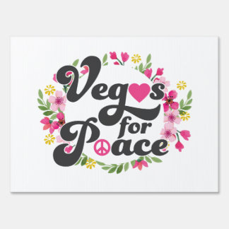 Vegas for peace yard sign
