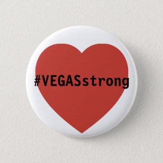 #vegasSTRONG Tribute  |  Prayers For Las Vegas 2 Inch Round Button
