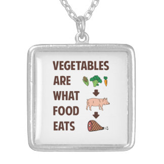 Vegetables Are What Food Eats Silver Plated Necklace