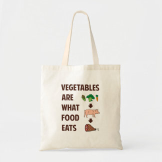 Vegetables Are What Food Eats Tote Bag