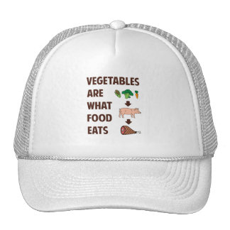Vegetables Are What Food Eats Trucker Hat