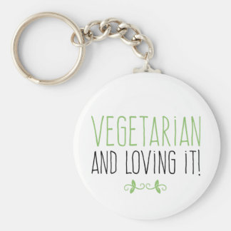 Vegetarian and loving it! keychain