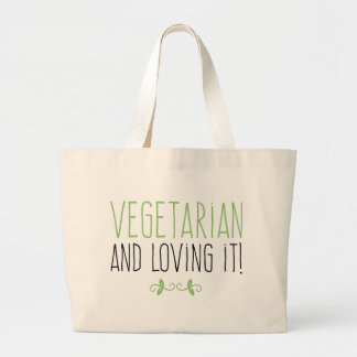Vegetarian and loving it! large tote bag