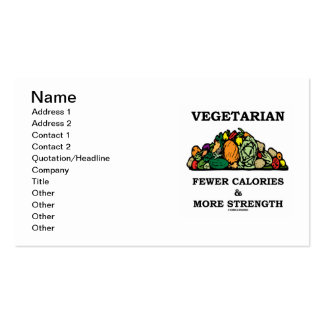 Vegetarian Fewer Calories & More Strength Pack Of Standard Business Cards