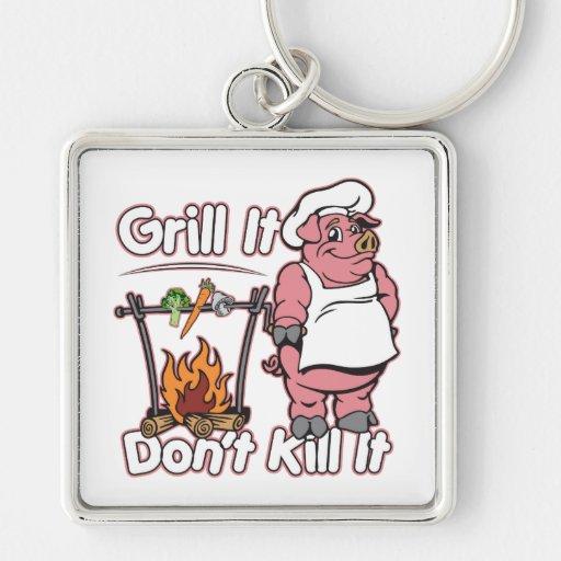 Vegetarian Grill It Don't Kill It Keychain