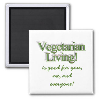 Vegetarian Living!, is good for you,me, and eve... Magnet