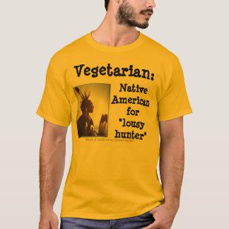 Vegetarian/Lousy Hunter T-Shirt