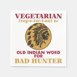 Vegetarian Old Indian Word for Bad Hunter Disposable Napkins