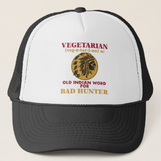 Vegetarian Old Indian Word for Bad Hunter Trucker Hat