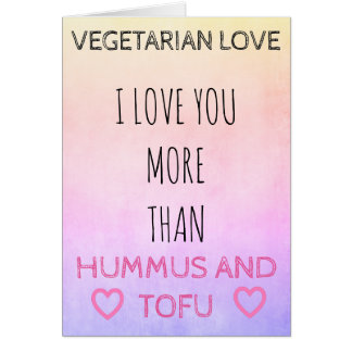 VEGETARIAN VALENTINE'S DAY Greeting card