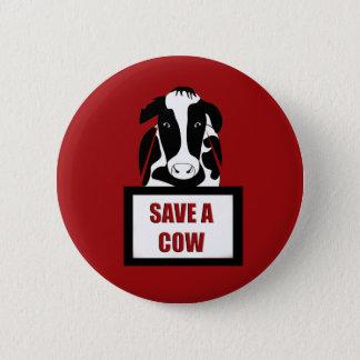 Vegetarian Vegan Save a Cow 2 Inch Round Button