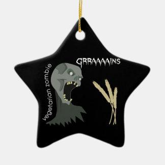 Vegetarian Zombie wants Graaaains! Ceramic Star Ornament
