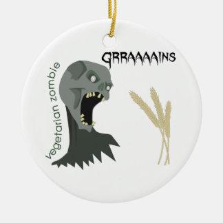 Vegetarian Zombie wants Graaaains! Round Ceramic Ornament