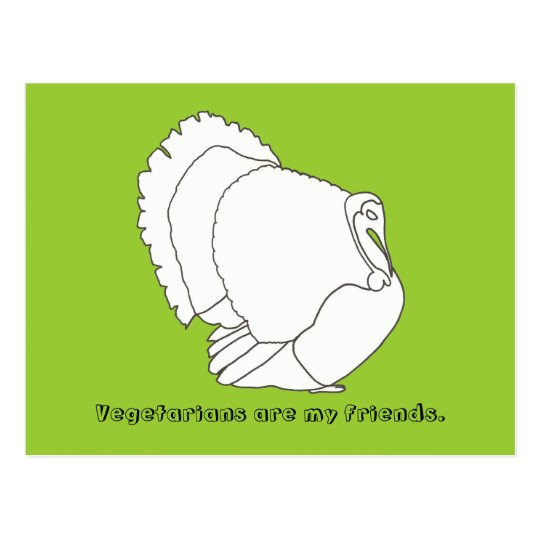 Vegetarians are my friends, turkey postcards