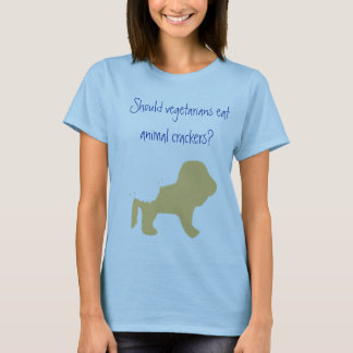 Vegetarians Eat Animal Crackers? T-Shirt