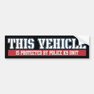 Vehicle Protected by Police K9 Unit Bumper Sticker