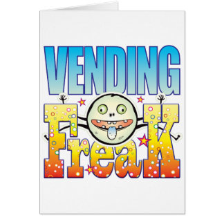 Vending Freaky Freak Card