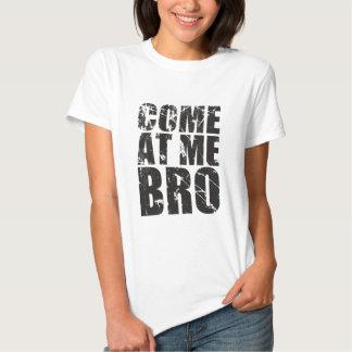 Venez à moi Bro Tee Shirts