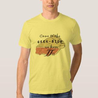 Venez au Geek-side Tee Shirt