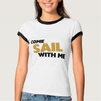 Venez la voile avec moi t-shirts