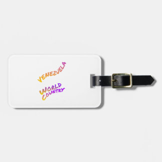 Venezuela world country, colorful text art luggage tag