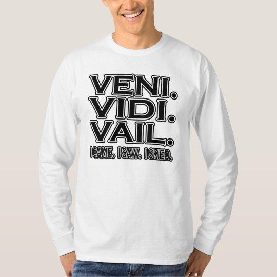 Veni Vidi Vail Light Design T-Shirt