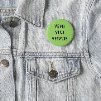 Veni Vidi Veggie 2 Inch Round Button