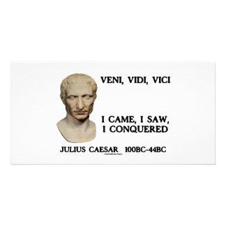 Veni, Vidi, Vici - I Came, I Saw, I Conquered Photo Cards