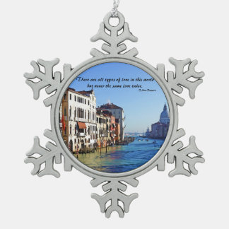 Venice Grand Canal with Love Quote Snowflake Pewter Christmas Ornament