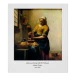 Vermeer's Maidservant Pouring Milk (circa 1660) Posters