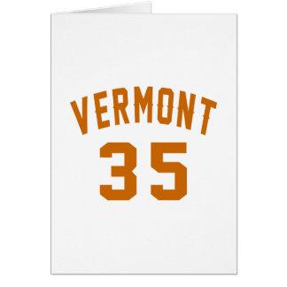 Vermont 35 Birthday Designs Card