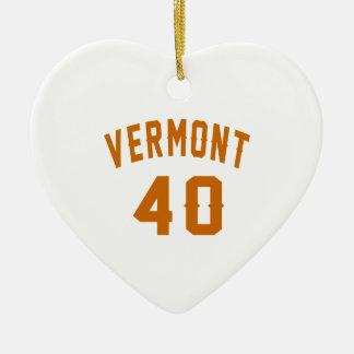 Vermont 40 Birthday Designs Ceramic Ornament