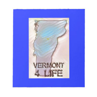 """""""Vermont 4 Life"""" State Map Pride Design Notepad"""