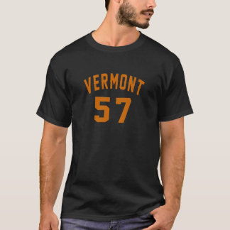 Vermont 57 Birthday Designs T-Shirt