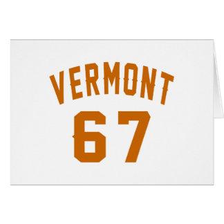 Vermont 67 Birthday Designs Card