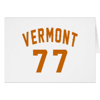 Vermont 77 Birthday Designs Card
