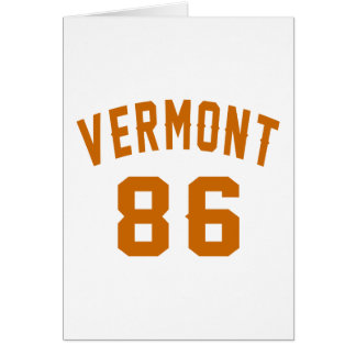 Vermont 86 Birthday Designs Card