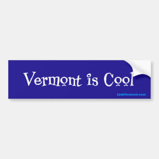Vermont is Cool Bumper Sticker