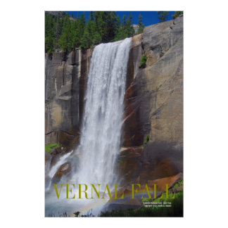 VERNAL FALL, Yosemite National Park ... Poster