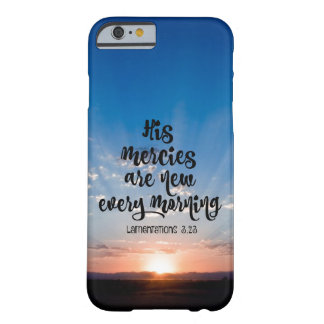 Verse: His Mercies New Every Morning with Sunrise Barely There iPhone 6 Case