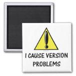 Version Problem Magnet