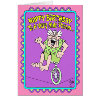 VERY ABLE Birthday Card