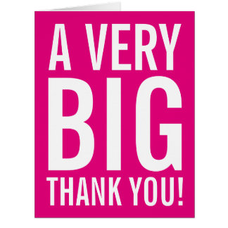 Very big oversized pink Thank You greeting cards