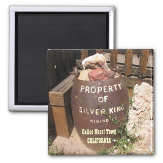 Very Cool Calico Ghost Town Magnet! Magnet