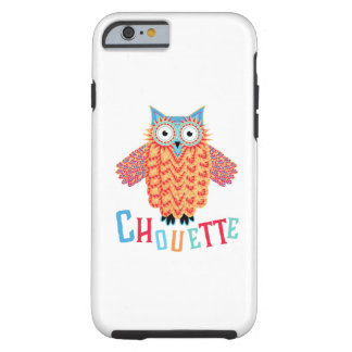 Very Cool Owl French Pun Tough iPhone 6 Case