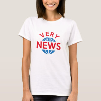 Very Fake News T-Shirt