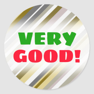 """VERY GOOD! + """"Earthy"""", Rustic-Like Stripes Pattern Classic Round Sticker"""
