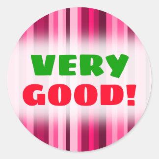 """VERY GOOD!"" + Magenta & Pink Striped Pattern Classic Round Sticker"